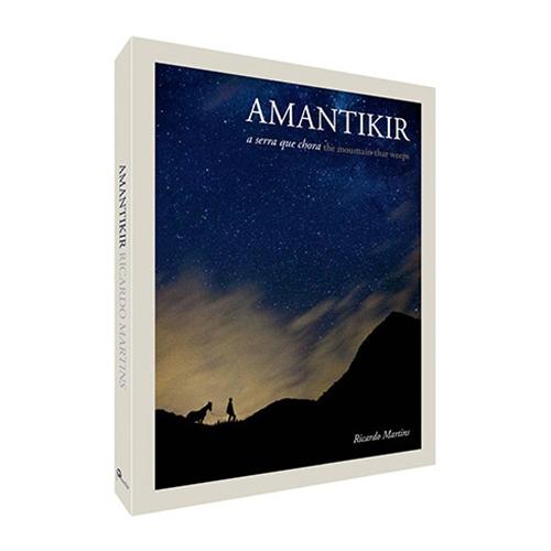 Livro Amantikir a serra que chora - Ricardo Martins